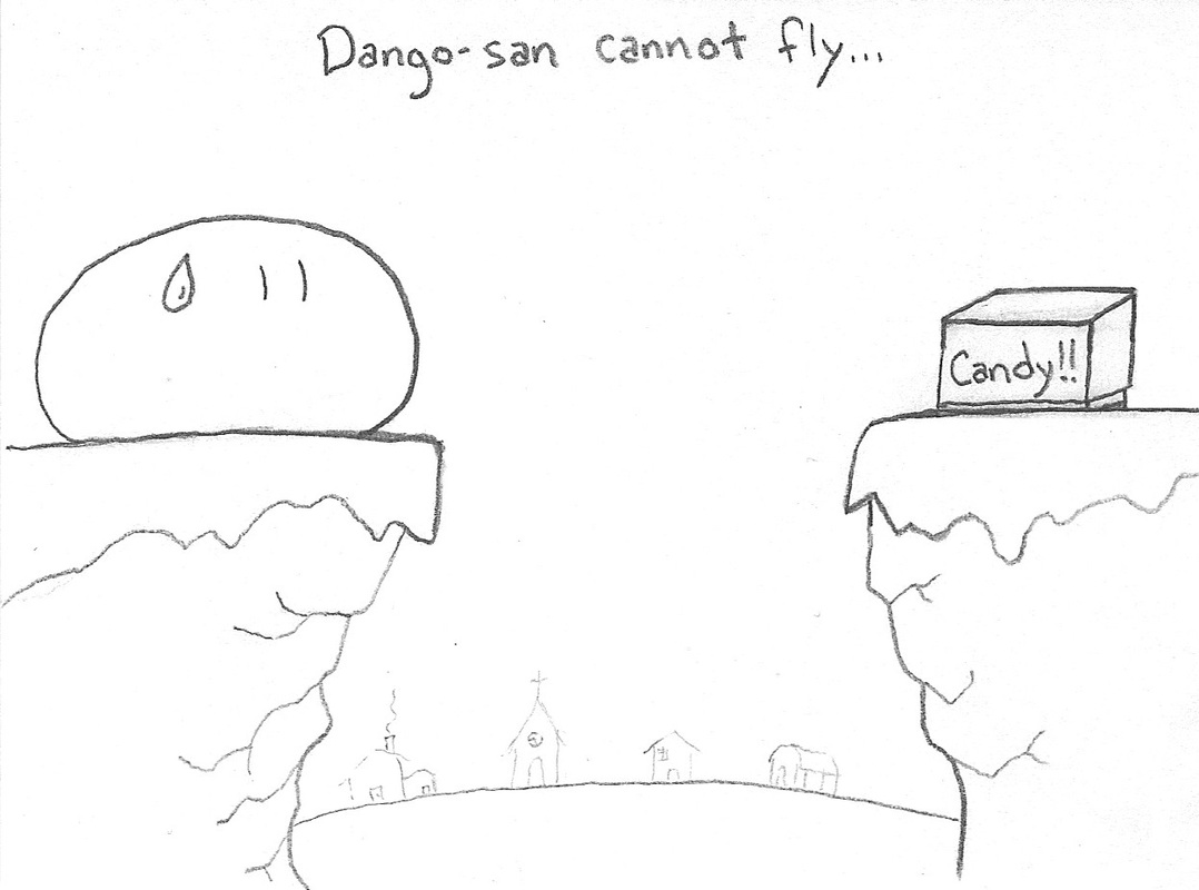 Dango cannot fly