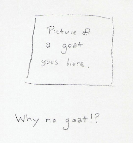 Why no goat!?