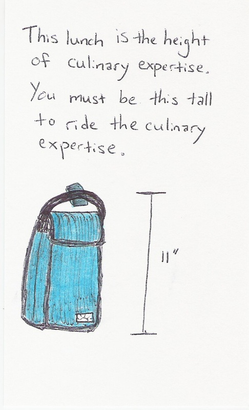 This lunch is the height of culinary expertise.  You must be this tall to ride the culinary expertise. [picture of a lunchbox with an 11