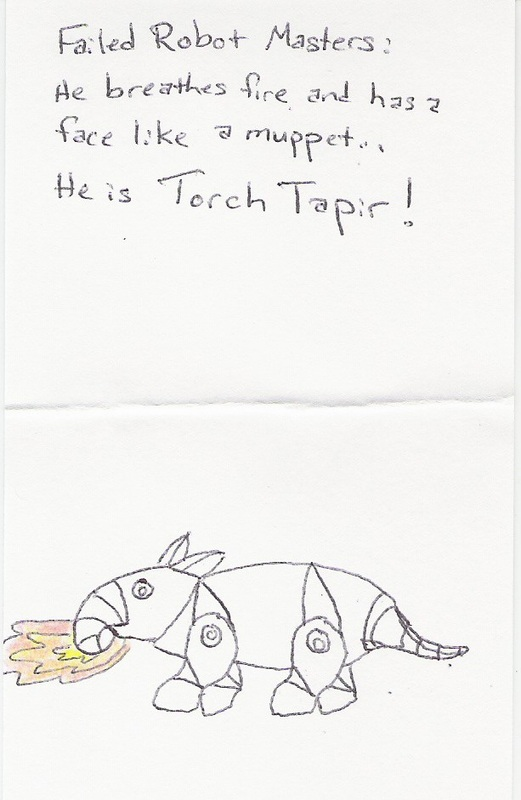 Failed Robot Masters: He breathes fire and has a face like a muppet... He is Torch Tapir!
