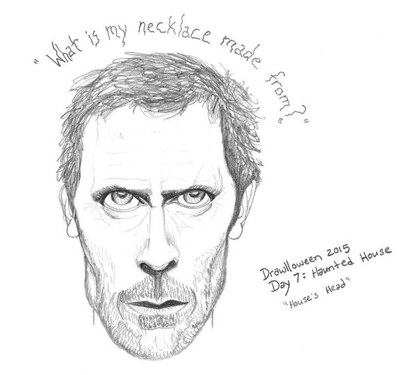 Pencil drawing of Dr House's face with text